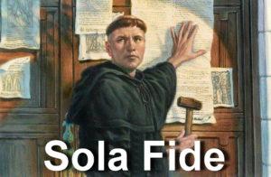 Бог открывает себя через реформаторов — Sola Fide